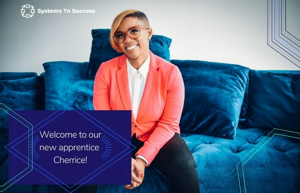 Introducing Our Fall 2020 Systems To Success Apprentice: Cherrice Browne